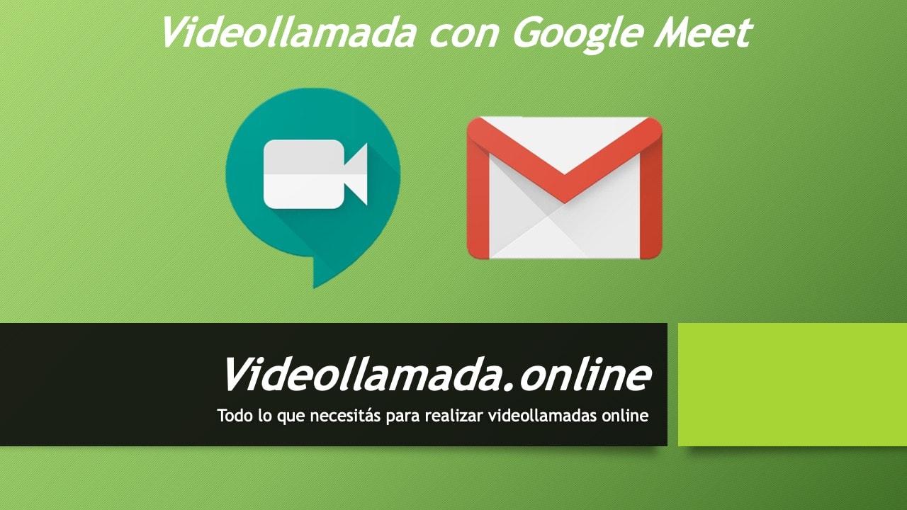 Videollamada con Google Meet