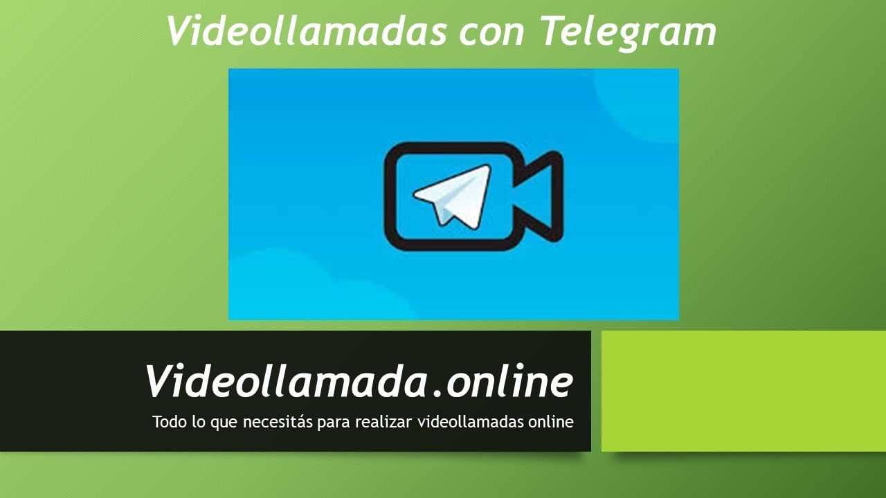 Videollamadas con Telegram