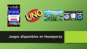 Juegos en Houseparty