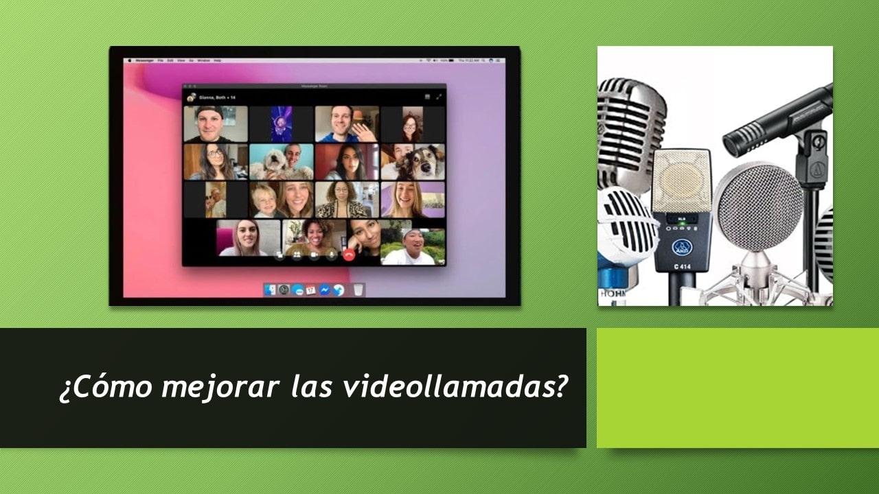 cómo mejorar las Videollamadas